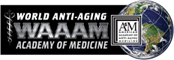 World Anti-Aging Academy of Medicine (WAAAM)